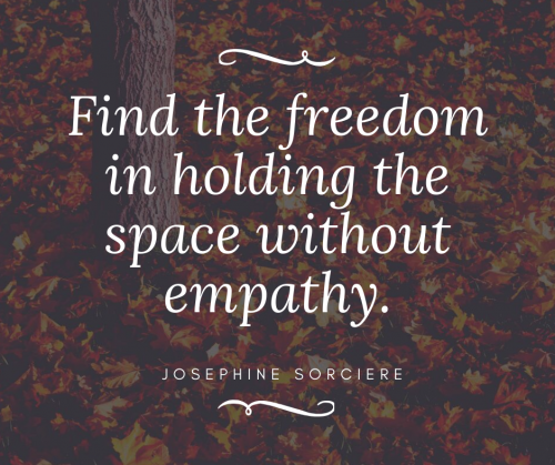 freedom from empathy